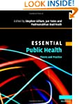 Essential Public Health: Theory and P...