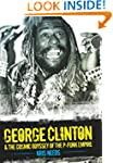 George Clinton: The Cosmic Odyssey of...