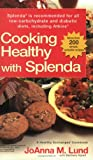 img - for Cooking Healthy with Splenda (R) book / textbook / text book