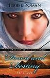 Image of Dark Desires of the Druids: Desert & Destiny: A Ravenous Romance (Ravenous Romances)
