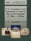 U.S. Supreme Court Transcript of Record Tax Commissioner of Ohio v. Wilbur