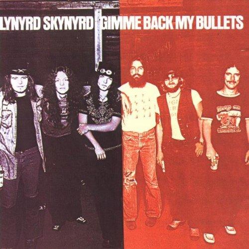 Gimme Back My Bullets by Lynyrd Skynyrd