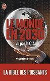 Le monde en 2030 vu par la CIA