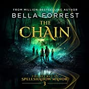 The Chain: The Secret of Spellshadow Manor, Volume 3 | Bella Forrest