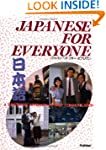 Japanese for Everyone: A Functional A...
