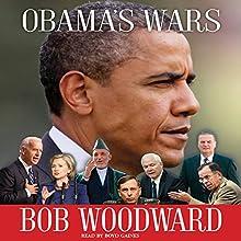 Obama's Wars | Livre audio Auteur(s) : Bob Woodward Narrateur(s) : Boyd Gaines