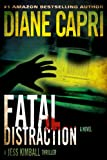Fatal Distraction (Jess Kimball Mystery/Thriller #1)