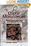 Coptic Monasteries: Egypt's Monastic...
