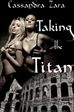 Taking the Titan (historical mff threesome)