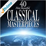 40 Most Beautiful Classical Masterpieces