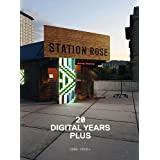 "Station Rose 20 Digital Years plus: 1988-2010von ""Hans Diebner"""