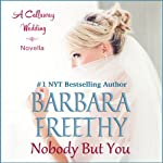 Nobody But You: A Callaway Wedding Novella | Barbara Freethy