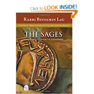 The Sages, Vol.II: From Yavne to the Bar Kokhba Revolt book