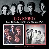 Loverboy - Keep It Up/Lovin' Every Minute Of It by Loverboy (2006-12-19)