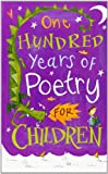 One Hundred Years of Poetry: For Children (0192763504) by Harrison, Michael