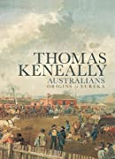 Australians: Origins to Eureka: 1 by Thomas Keneally cover image