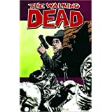 The Walking Dead Volume 12: Life Among Themby Robert Kirkman