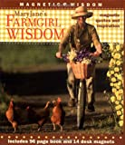 MaryJane's Farmgirl Wisdom: Magnetic Quotes and Inspiration (Magnetic Wisdom)