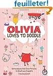 Olivia Loves to Doodle: Extraordinary...