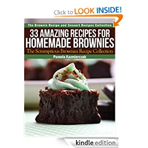 33 Amazing Recipes For Homemade Brownies - The Scrumptious Brownies Recipe Collection
