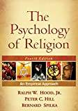 img - for The Psychology of Religion, Fourth Edition: An Empirical Approach book / textbook / text book