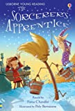 The Sorcerer's Apprentice (Usborne Young Reading: Series One) Fiona Chandler