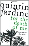 Quintin Jardine For the Death of Me (Oz Blackstone Mysteries)