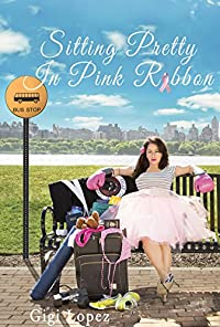 Sitting Pretty In Pink Ribbon by Gigi Lopez ebook deal