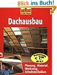 Dachausbau: Planung, Material, Werkze...