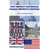 Past perfect continuous / pasado perfecto continuo (Fichas de gramática inglesa)