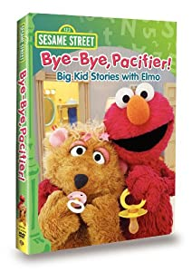 Bye-Bye Pacifier - Big Kid Stories