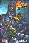 X-Men, Tome 4 : Déjà demain