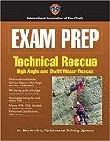 Exam Prep: Technical Rescue-High Angle (Exam Prep (Jones & Bartlett Publishers))