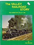 img - for The Valley Railroad Story book / textbook / text book