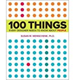 img - for [ 100 Things Every Designer Needs to Know about People (Voices That Matter) ] By Weinschenk, Susan ( Author ) [ 2011 ) [ Paperback ] book / textbook / text book