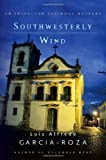 Southwesterly Wind: An Inspector Espinosa Mystery (Inspector Espinosa Mysteries)