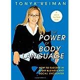 The Power of Body Language ~ Tonya Reiman