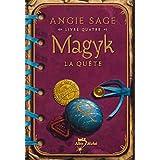 Magyk, Tome 4 : La qu�tepar Angie Sage