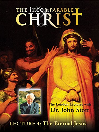 Incomparable Christ: #4