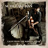 Tales From The Barrel House [CD + DVD] Seth Lakeman