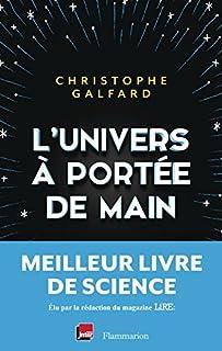 L'Univers à portée de main, Galfard, Christophe