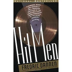 Hit Men, Power Brokers, Fast Money Inside, Music Business, Toby Elwin, strategy
