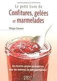 echange, troc Philippe Chavanne - Le petit livre de confitures, gelées et marmelades