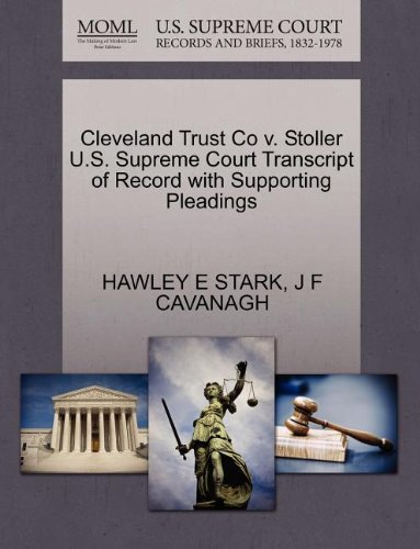 Cleveland Trust Co v. Stoller U.S. Supreme Court Transcript of Record with Supporting Pleadings