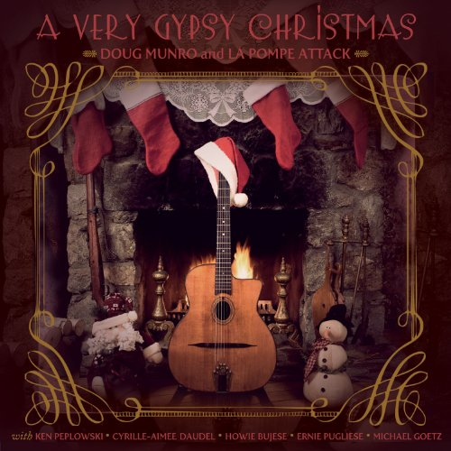"Doug Munro and La Pompe Attack ""A Very Gypsy Christmas"""