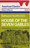 Nathaniel Hawthorne's House of the Seven Gables (American Classics/Book 1) (0130244074) by Dixson, Robert J.