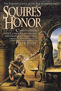 Squire's Honor (Squire Trilogy, No 3) by Peter Telep