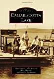 img - for Damariscotta Lake (Images of America) by Edm??e D??jean (2011-07-11) book / textbook / text book