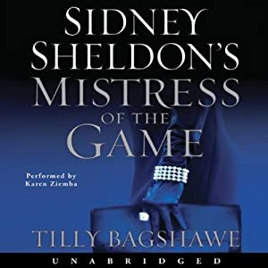 Sidney Sheldon's Mistress of the Game | [Sidney Sheldon, Tilly Bagshawe]