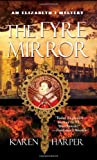 The Fyre Mirror (The Queen Elizabeth I Mystery Series #7) (0312996225) by Harper, Karen